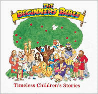 the beginner s bible timeless children s stories book by karyn