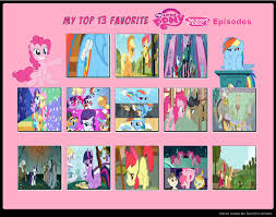 Best Mlp Memes - my top 13 favorite mlp fim episodes by cartoonfanboyone on deviantart