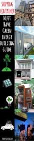 Design Your Own Eco Home by 1751 Best Shipping Container Homes Images On Pinterest Shipping
