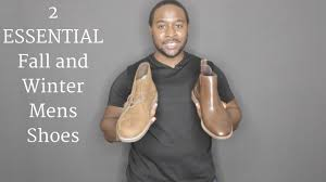 2 essential fall and winter mens shoes chukka boots and chelsea