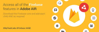 firebase air extension android ios myflashlabs