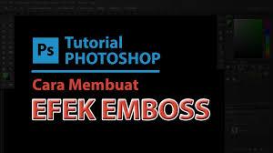 membuat efek stempel dengan photoshop tutorial membuat efek huruf timbul di photoshop youtube