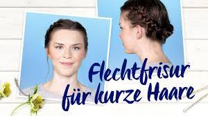 Frisuren Lange Haare Nivea by Flechtfrisur Für Kurze Haare Nivea Frisuren Tutorial