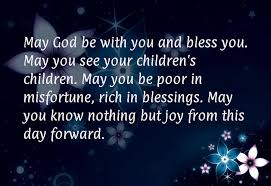 wedding quotes may your may god be with you and bless you may you see your children s