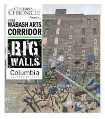 Columbia College Chicago Map by The Columbia Chronicle May 2016 Big Walls Issue By Student