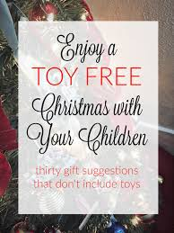wife mommy me 30 toy free christmas gift ideas for kids