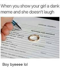 What Is The Meme Font - when you show your girl a dank meme and she doesn t laugh judicial
