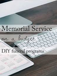 make your own funeral program 15 ideas for a beautiful memorial service on a budget obituary