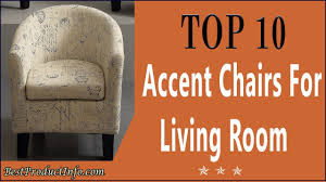 Accent Living Room Chair Accent Chairs For Living Room Top 10 Best Comfortable Accent
