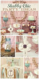 best 25 shabby chic birthday ideas on pinterest shabby chic