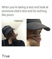 College Test Meme - exam situations memes