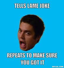 Joke Memes - lame joke memes image memes at relatably com