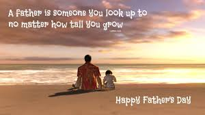 quote for daughter by father 60 loving father son quotes images inspirational famous father to