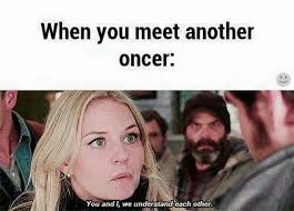 Ouat Memes - well that s cute wanna hear some spoilers once upon a time