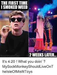 Smoke Weed Meme - the first time smoked weed 2 weeks later it s 420 what you doin