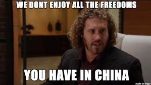Meme China - silicon valley meme freedoms you have in china on bingememe