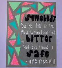 one tree hill quote canvas quote canvas canvases and etsy