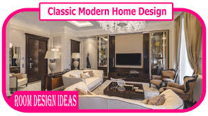 classic modern home design interior design beautiful classic