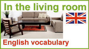 house and home english vocabulary lesson living room youtube