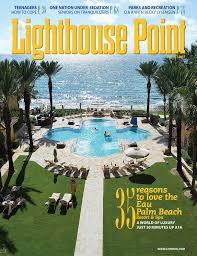 Fort Lauderdale Home Design And Remodeling Show Coupon 2015 Lighthouse Point Magazine August 2015 By Point Publishing Issuu