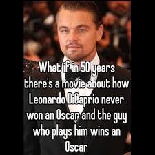 Oscar Memes - 20 best leo dicaprio oscar memes the brophisticate