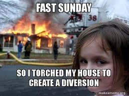 Fast Meme - fast sunday a collection of favorite memes mormon life hacker