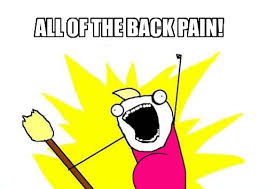 Back Pain Meme - made a meme for myself four months pregnant this is how i feel imgur