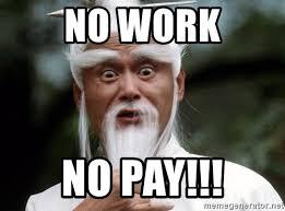 Meme Kung Fu - no work no pay kung fu master 54 meme generator