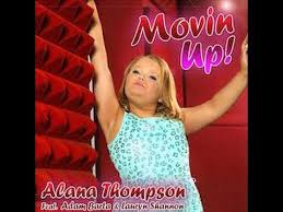 Alana Meme - movin up by alana thompson ft adam barta lauryn shannon