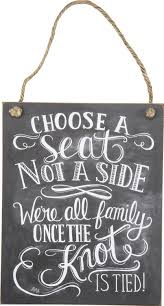 wedding knot quotes wedding ceremony or reception sign choose a seat not a side we re