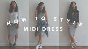 how to style midi dress thisolddress youtube