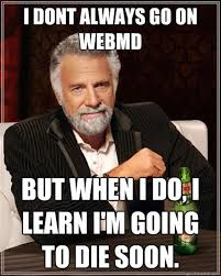 Meme Search Engine - 57 thoughts every hypochondriac would understand
