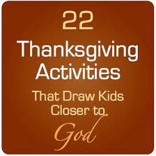 22 thanksgiving activities that draw closer to god sunday
