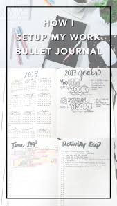 my 2017 work bullet journal setup beautybitten a personal