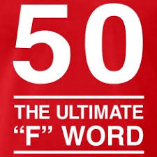 50 Birthday Meme - 50 the ultimate f word men s premium t shirt red 50th
