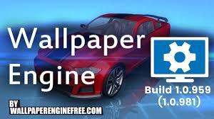 wallpaper engine info download steam wallpaper engine build 1 0 959 1 0 981 free free
