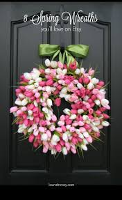 8 etsy spring wreaths that say wow front doors wreaths and doors