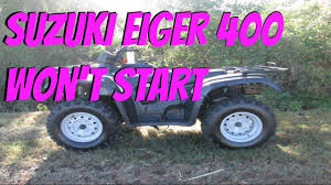 suzuki eiger 400 won u0027t start lt f400 will not start youtube