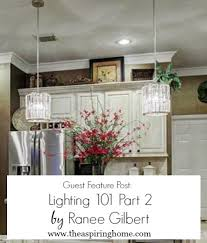 home lighting design 101 guest feature day lighting basics 101 part two by ranee gilbert