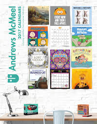 andrews mcmeel publishing 2017 calendar catalog by andrews mcmeel
