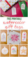 free printable watercolor gift tags for christmas unoriginal mom