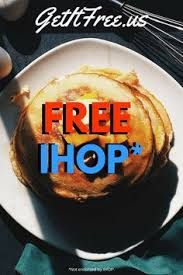 ihop black friday deals get three free meals from ihop interested in pinterest