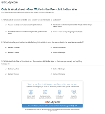 Fun French Worksheets Quiz U0026 Worksheet Gen Wolfe In The French U0026 Indian War Study Com