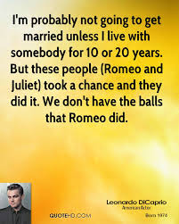 wedding quotes romeo and juliet leonardo dicaprio marriage quotes quotehd