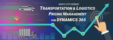 Webinar E Commerce Logistics Oct Transportation And Logistics Pricing Management For Dynamics 365