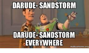 Sandstorm Meme - 25 best memes about sandstorm darude sandstorm darude memes