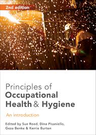 principles of occupational health and hygiene edited by sue reed