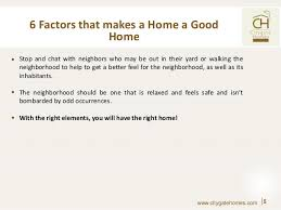 what makes a good home 6 factors that make a home a good home