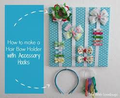 bow holder how to make a hair bow holder with accessory hooks with