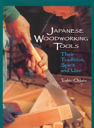 Fine Woodworking Tools Toronto by Japanese Woodworking Tools Their Tradition Spirit And Use